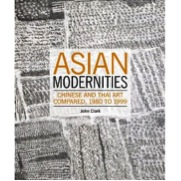 Asian Modernities: Chinese and Thai Art Compared