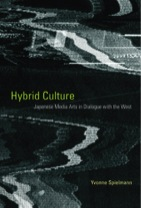 Hybrid Culture: Japanese Media Arts in Dialogue with the West