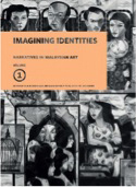 Narratives in Malaysian Art, Vol. 1: Imagining Identities.